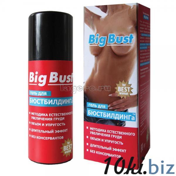 Big Bust - Лечебная косметология - Гель для бюстбилдинга Big Bust - это мет