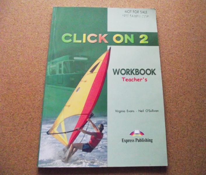CLICK ON 2  Teacher's / Workbook  Задания с ответами по английскому языку