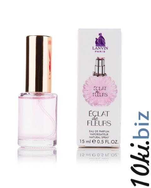 Мини-парфюм Eclat de Fleurs Lanvin (Ж) 15мл купить в Виннице - Парфюмерия с феромонами с ценами и фото