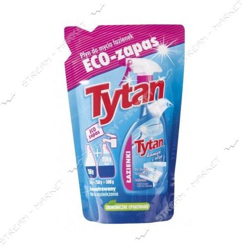 Жидкость для мытья ванных комнат Tytan эко-пак 250мл