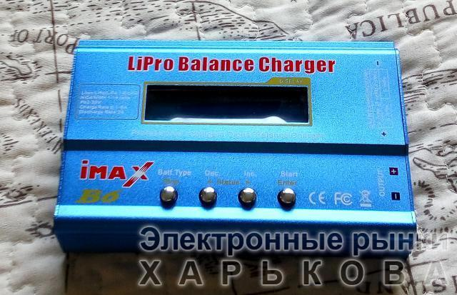 Зарядка IMax B6 без блока питания. Для зарядки всех типов аккумуляторов - LiPo, Li-Ion, Ni-Cd, Li-HV, NiMh, Pb. - Комплектующие для радиоуправляемых игрушек и моделей на рынке Барабашова